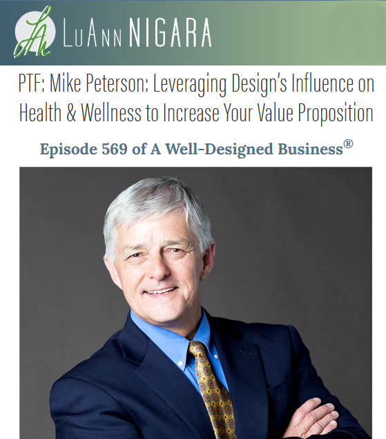 Read more about the article Mike Peterson: Leveraging Design's Influence on Health & Wellness to Increase Your Value Proposition